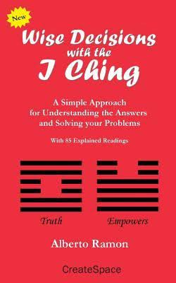 Wise Decisions with the I Ching